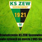 Oświadczenie KS ZEW Sosnowiec